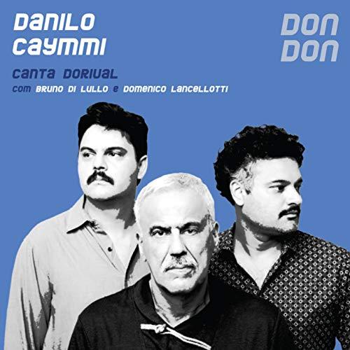 DANILO CAYMMI - DON DON CANTA DORIVAL