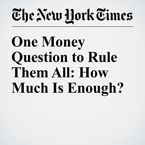 One Money Question to Rule Them All: How Much Is Enough? audiobook cover art