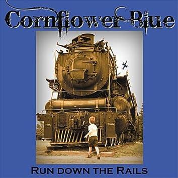 Run Down the Rails