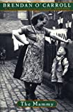 The Mammy (Agnes Browne Series)