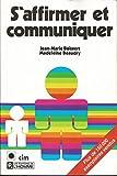 s' Affirmer et Communiquer - Editions De l' Homme