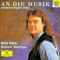 Bryn Terfel: An die Musik - Favorite Schubert Songs by Bryn Terfel (1994-09-20)
