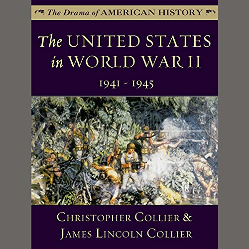 The United States in World War II: 1941 - 1945 cover art