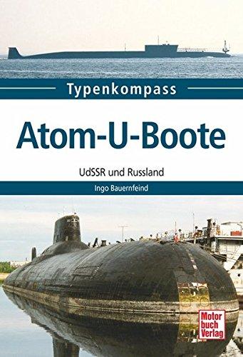 Atom-U-Boote: UdSSR und Russland (Typenkompass)