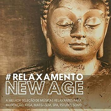 # Relaxamento New Age: A Melhor Seleção de Músicas Relaxantes para Meditação, Ioga, Massagem, Spa, Estudo, Sono