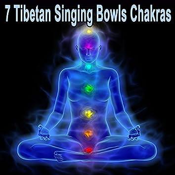 7 Tibetan Singing Bowls Chakras (Chill Tibetan Singing Bowls Music for Relaxation, Yoga & Spa)