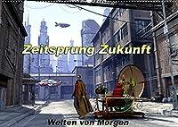 Zeitsprung Zukunft (Wandkalender 2022 DIN A2 quer): Eine kleine Zeitreise in eine moegliche Zukunft. (Monatskalender, 14 Seiten )