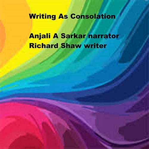 Writing as Consolation audiobook cover art