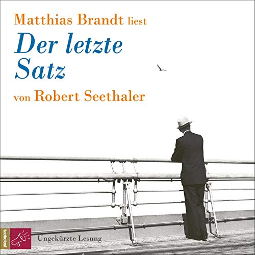 Der letzte Satz Audiobook By Robert Seethaler cover art