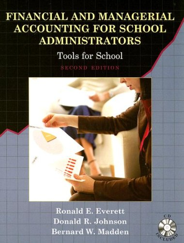 Financial and Managerial Accounting for School Administrators: Tools for School