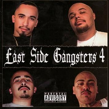 East Side Gangsters 4