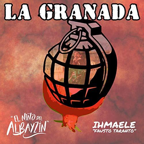 La Granada (feat. Ihmaele Fausto Taranto) [Explicit]