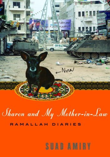 Sharon and My Mother-in-Law: Ramallah Diaries (English Edition)