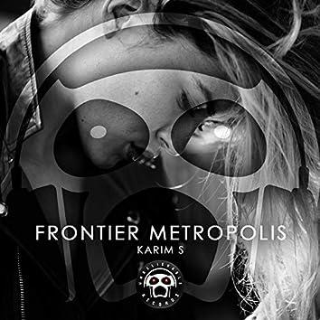 Frontier Metropolis