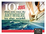 101 Jobs you can do ANYWHERE in the WORLD (English Edition)