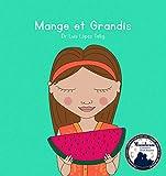 Mange et Grandis (English Edition)