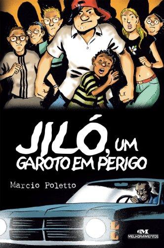 Jiló, um Garoto em Perigo (Portuguese Edition)