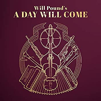 Will Pound's a Day Will Come