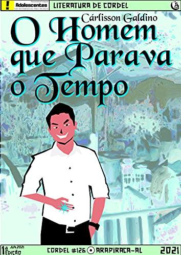O Homem que Parava o Tempo (Portuguese Edition)