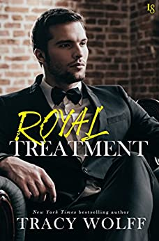 Royal Treatment: A His Royal Hotness Novel by [Tracy Wolff]