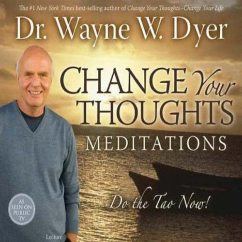 Change Your Thoughts Meditations audiobook cover art