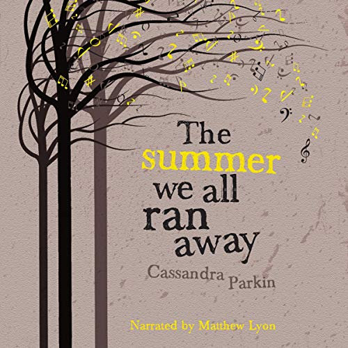 The Summer We All Ran Away cover art