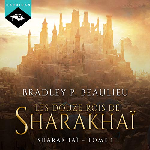 Les douze rois de Sharakhaï audiobook cover art