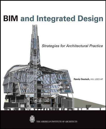 BIM and Integrated Design: Strategies for Architectural Practice (English Edition)