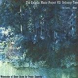 Catholic Music Project Volume VII: Ordinary Time by Jon Sarta (2013-05-03)