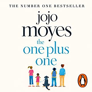 The One Plus One                   By:                                                                                                                                 Jojo Moyes                               Narrated by:                                                                                                                                 Elizabeth Bower,                                                                                        Ben Elliot,                                                                                        Nicola Stanton,                   and others                 Length: 13 hrs and 5 mins     284 ratings     Overall 4.6
