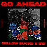 Go Ahead / ¥ellow Bucks, OZI