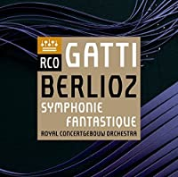 Berlioz: Symphonie fantastique by Royal Concertgebouw Orchestra