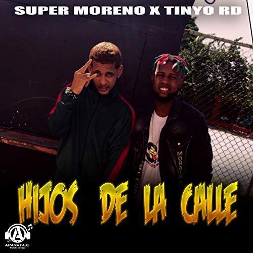 Super Moreno & Tinyo RD