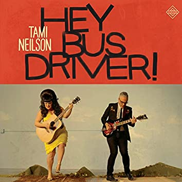 Hey Bus Driver! (feat. Jay Neilson)