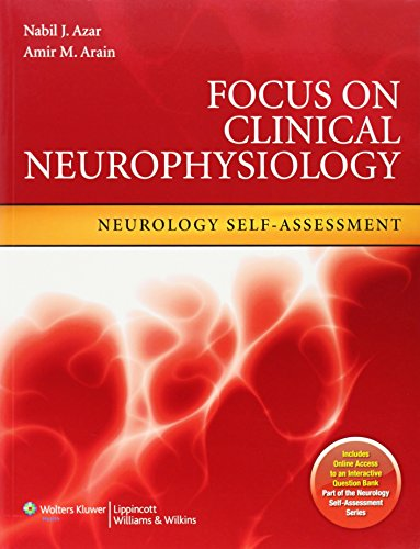 Focus on Clinical Neurophysiology (Neurology Self-assessment)