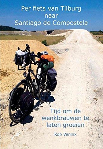 Per fiets van Tilburg naar Santiago de Compostela: tijd om de wenkbrauwen te laten groeien