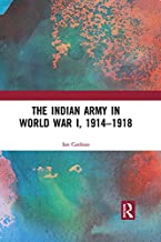 The Indian Army in World War I, 1914-1918