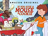 If You Give A Mouse A Cookie - Season 201