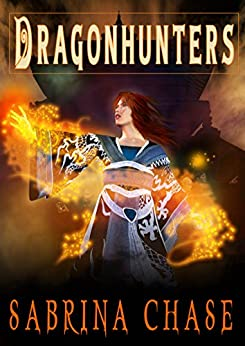Dragonhunters (Guardian's Compact Book 2) by [Sabrina Chase]