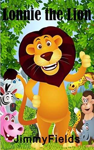 Lonnie the Lion (Level One Reader Children's Book, Children Ages 3-8) (English Edition)