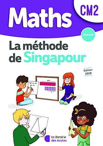 Mathématiques CM2 Méthode de Singapour, Manuel Edition 2019