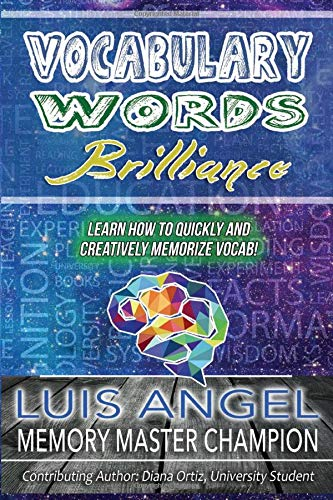 Vocabulary Words Brilliance: Learn How To Quickly and Creatively Memorize Vocab Front Cover