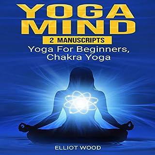 Yoga Mind: 2 Manuscripts audiobook cover art