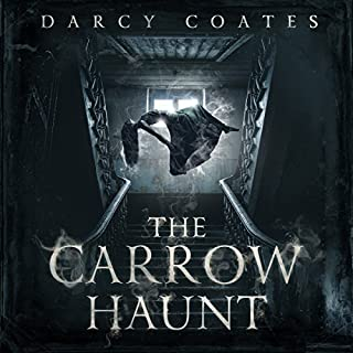 The Carrow Haunt                   By:                                                                                                                                 Darcy Coates                               Narrated by:                                                                                                                                 Amanda Leigh Cobb                      Length: 8 hrs and 54 mins     454 ratings     Overall 4.3