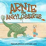Arnie the Ankylosaurus