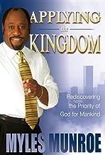 Applying the Kingdom by Dr Myles Munroe (2007-08-01)