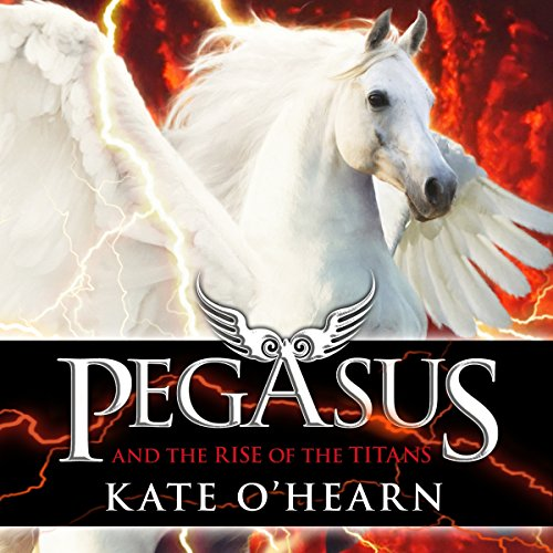 Pegasus and the Rise of the Titans audiobook cover art