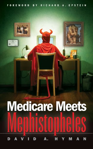 Medicare Meets Mephistopheles (English Edition)