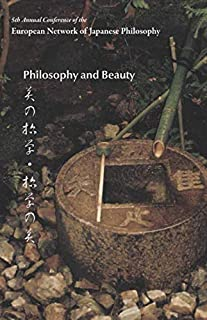 Philosophy and Beauty: 5th Annual Conference of the European Network of Japanese Philosophy