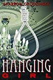 Hanging Girl (The Monahan Mystery Series Book 1)